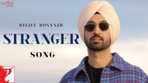 Stranger Lyrics | by Diljit Dosanjh Ft. Roopi Gill