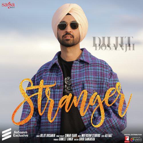 Stranger lyrics by Diljit Dosanjh