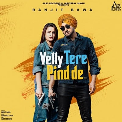 Velly Tere Pind De - Single Ranjit Bawa lyrics