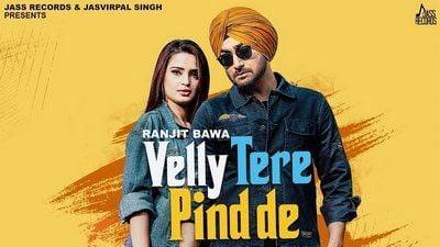 Velly Tere Pind De Lyrics – Ranjit Bawa | Happy Raikoti