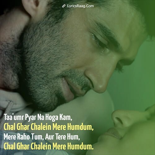 Chal Ghar Chalen Lyrics Translation Malang Film By Arijit Singh