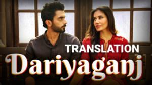 Daryaganj Song Lyrics Translation – Jai Mummy Di (Movie)