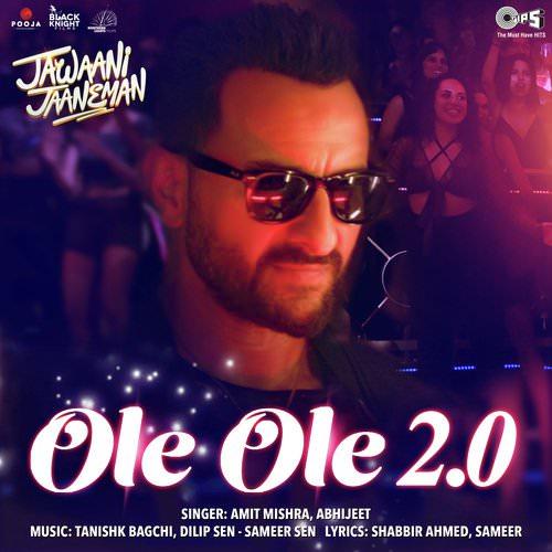 jab bhi koi ladki dekhu mera dil deewana bole ole ole 2.0 lyrics