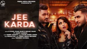 Jee Karda Lyrics – G Khan | Khan Saab | Garry Sandhu
