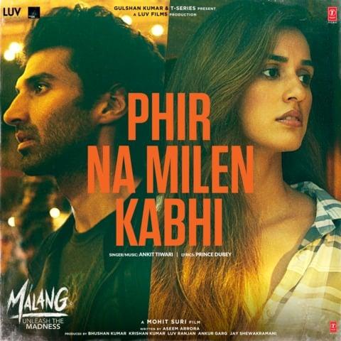 phir na mile kabhi malang hindi lyrics