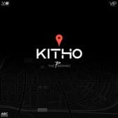 Kitho Lyrics – The PropheC