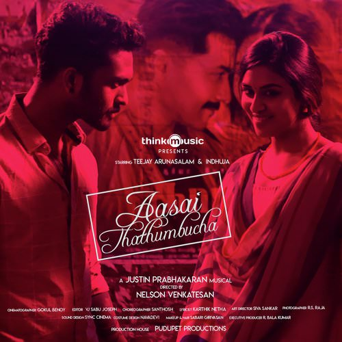 Aasai Thathumbucha by Justin Prabhakaran lyrics