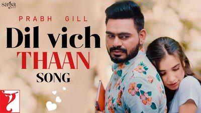 Dil Vich Thaan Lyrics | by Prabh Gill | Translation