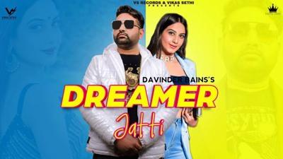 Dreamer Jatti song lyrics Davinder Bains