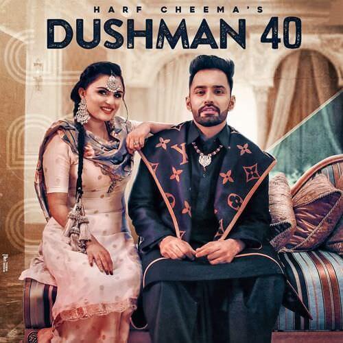 Dushman 40 song lyrics Harf Cheema & Gurlej Akhtar