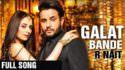 Galat Bande - R Nait (Official Song) lyrics