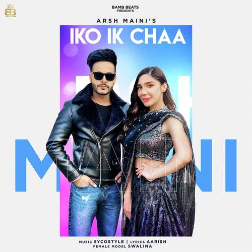 Iko Ik Chaa by Arsh Maini lyrics
