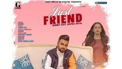 Just Friend lyrics Remmy & Shipra Goyal