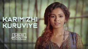Karimizhi Kuruviye lyrics Sanah Moidutty