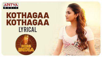 Kotthaga Kotthaga Lyrics – Miss India (Movie) | by Shreya Ghoshal