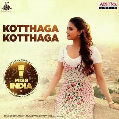 Kotthaga Kotthaga lyrics Miss India by Shreya Ghoshal