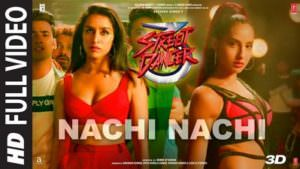Nachi Nachi lyrics translation Street Dancer 3D