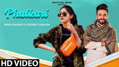 Phulkari (New) Lyrics   by Baani Sandhu feat. Dilpreet Dhillon