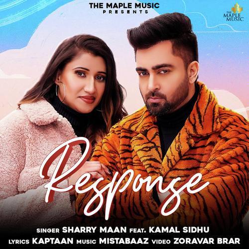 Response by Sharry Mann, Kamal Sidhu lyrics