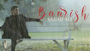 Sajjad Ali - BAARISH song lyrics