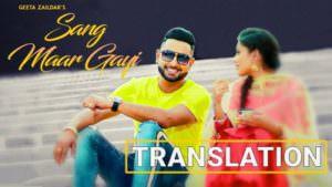 Sang Maar Gayi song meaning