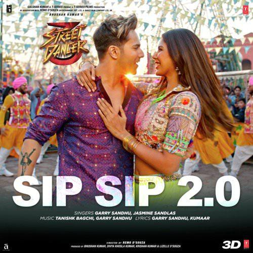 Sip Sip 2.0 (From Street Dancer 3D) lyrics