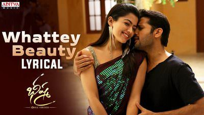 Whattey Beauty Lyrics Bheeshma Songs