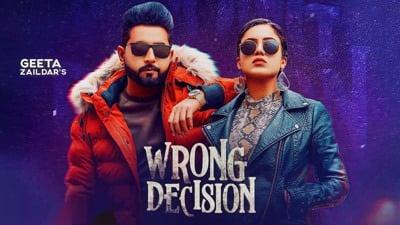 Wrong Decision (Full Song) lyrics Geeta Zaildar