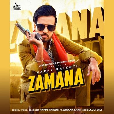 Zamana (feat. Afsana Khan) - Single (by Happy Raikoti) lyrics