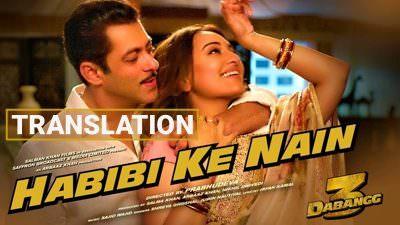 Habibi Ke Nain Lyrics Translation | Dabangg 3 | Jubin Nautiyal & Shreya Ghoshal