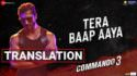 tera baap aaya lyrics in english