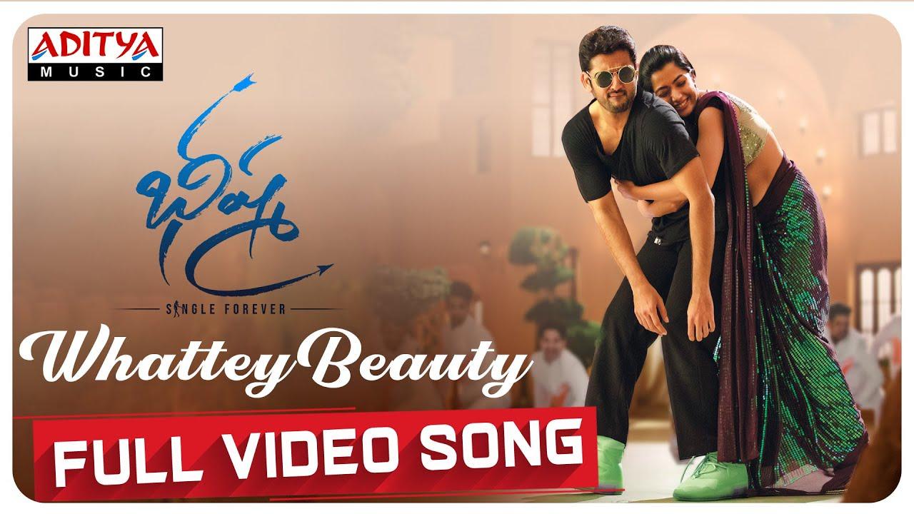 Whattey Beauty Lyrics Bheeshma Movie Nithiin
