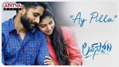 Ay Pilla Song Lyrics – Love Story (Telugu Movie)   Naga Chaitanya