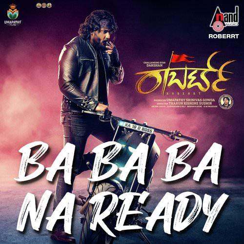 Ba Ba Ba Na Ready song lyrics Robert movie