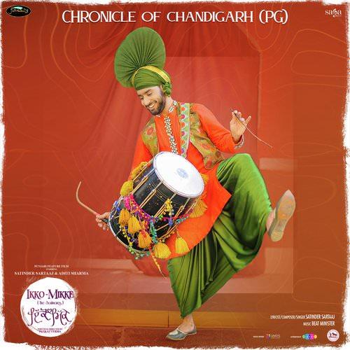 Chronicle of Chandigarh (PG) Ikko - Mikke lyrics Satinder Sartaaj