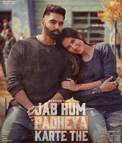 Jab Hum Padheya Karte The song lyrics Parmish Verma