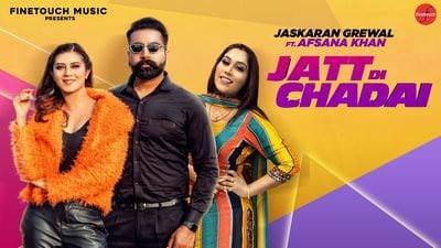 Jatt Di Chadai song lyrics Jaskaran Grewal Ft. Afsana Khan