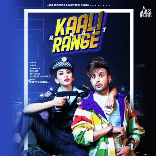 Kaali Range by R Nait featuring Gurlej Akhtar lyrics