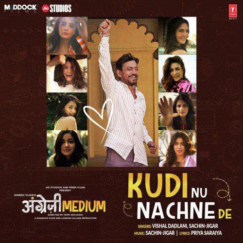 Kudi Nu Nachne De Angrezi Medium lyrics English