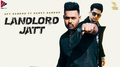 LANDLORD JATT song lyrics Avy Sandhu Feat. Harvy Sandhu