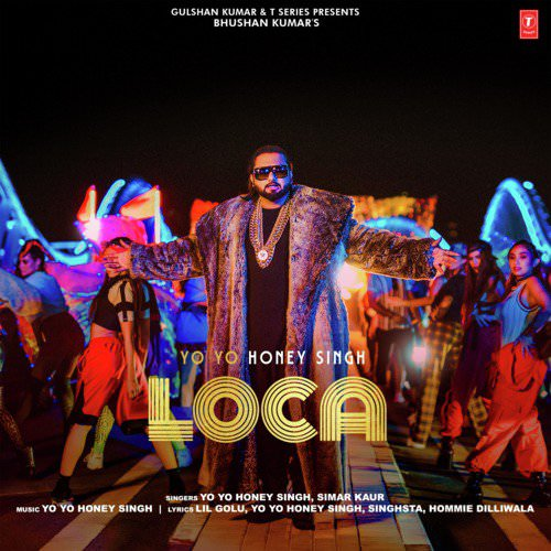 Loca by Yo Yo Honey Singh, Simar Kaur lyrics
