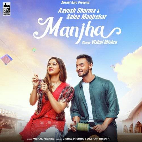 Manjha by Vishal Mishra Song English lyrics