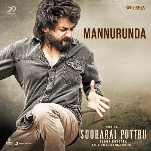 Mannurunda Soorarai Pottru song lyrics