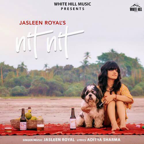 Nit Nit by Jasleen Royal lyrics translation