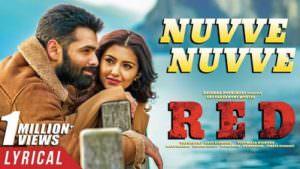 Nuvve Nuvve Lyrics RED Ram Pothineni