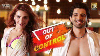 Out Of Control Lyrics – Sahil Arya & Sukriti Kakar