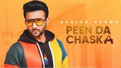 Peen Da Chaska song lyrics Harish Verma