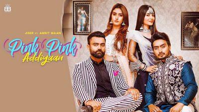 Pink Pink Addiyan song lyrics Jigar Ft Amrit Maan