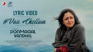 Pon Magal Vandhal - Vaa Chellam Lyrics