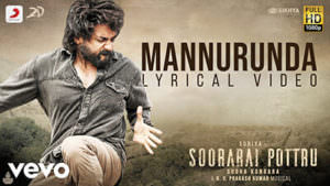 Soorarai Pottru - Mannurunda Lyrics